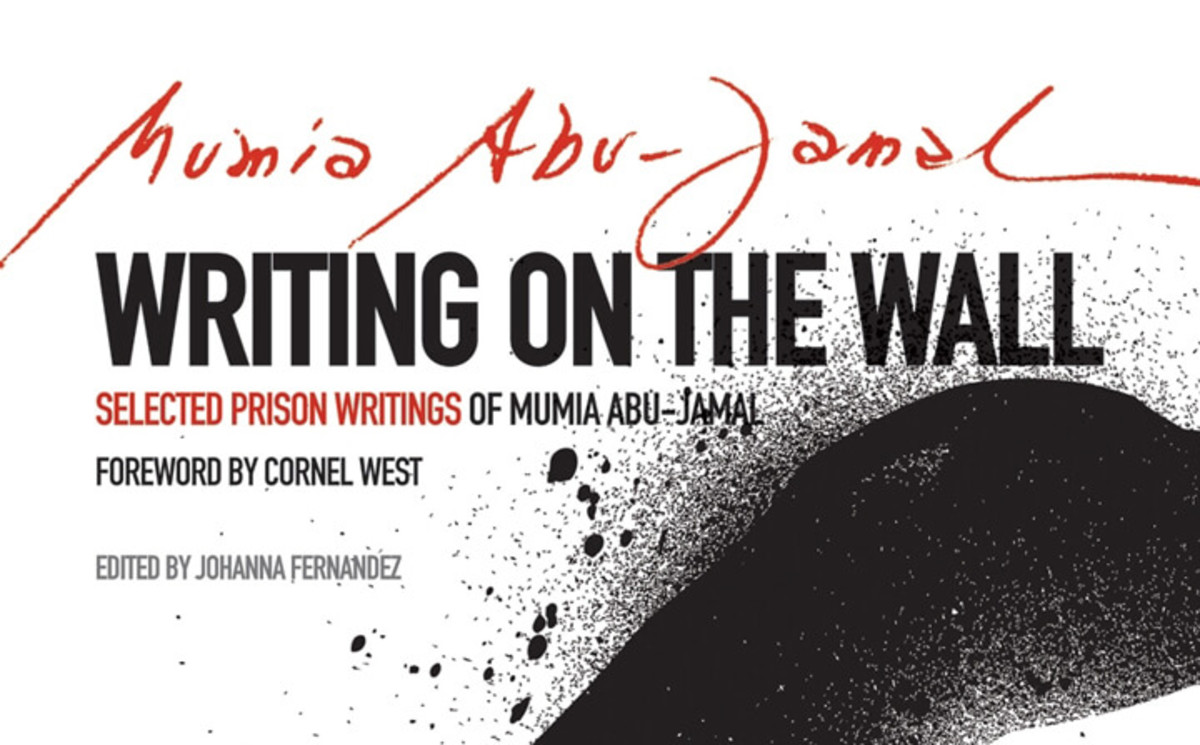 Selected Prison Writings of Mumia Abu Jamal