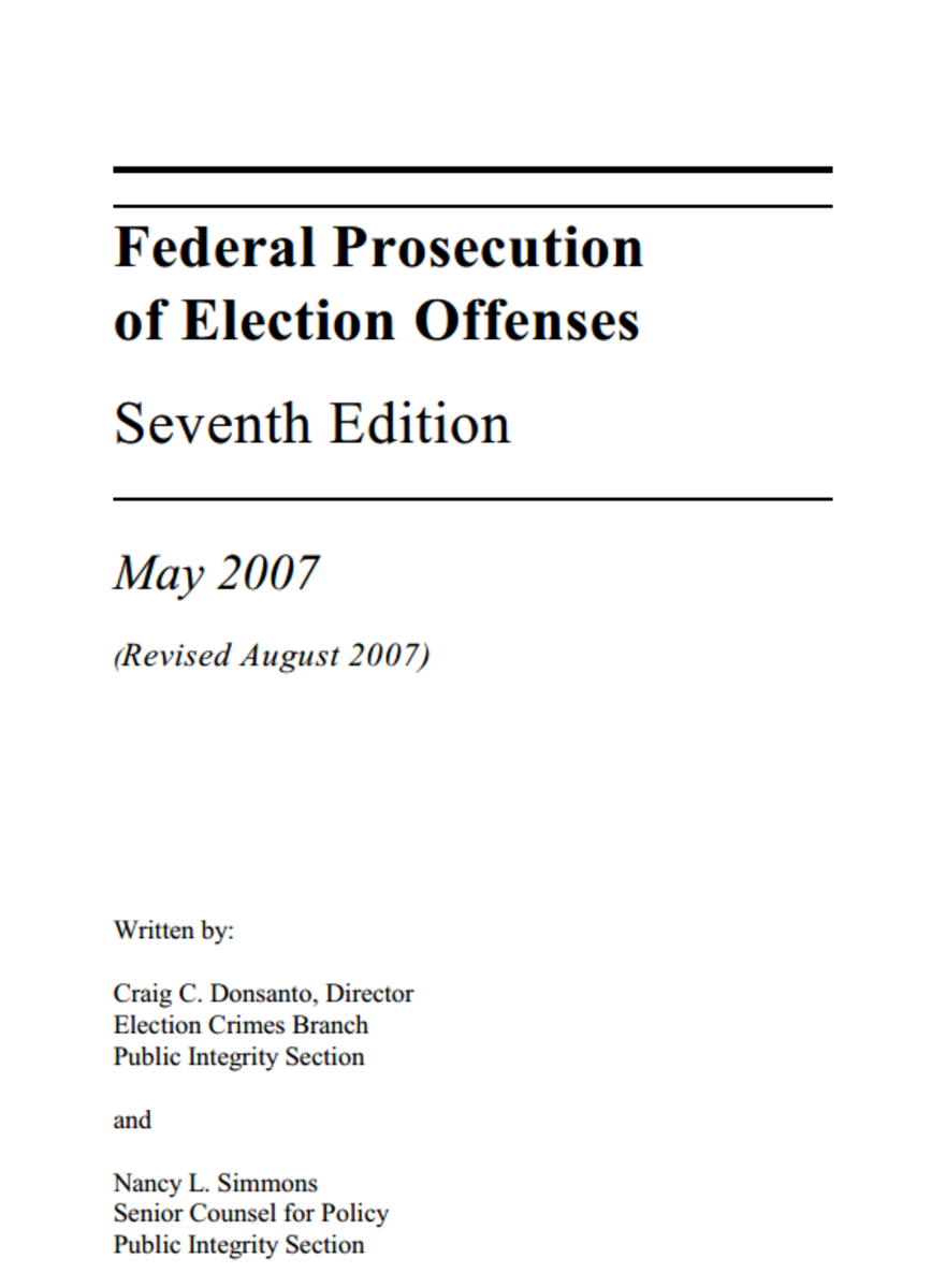 "Cover sheet, US Department of Justice guidelines  ""Federal Prosecution of Election Offenses."""