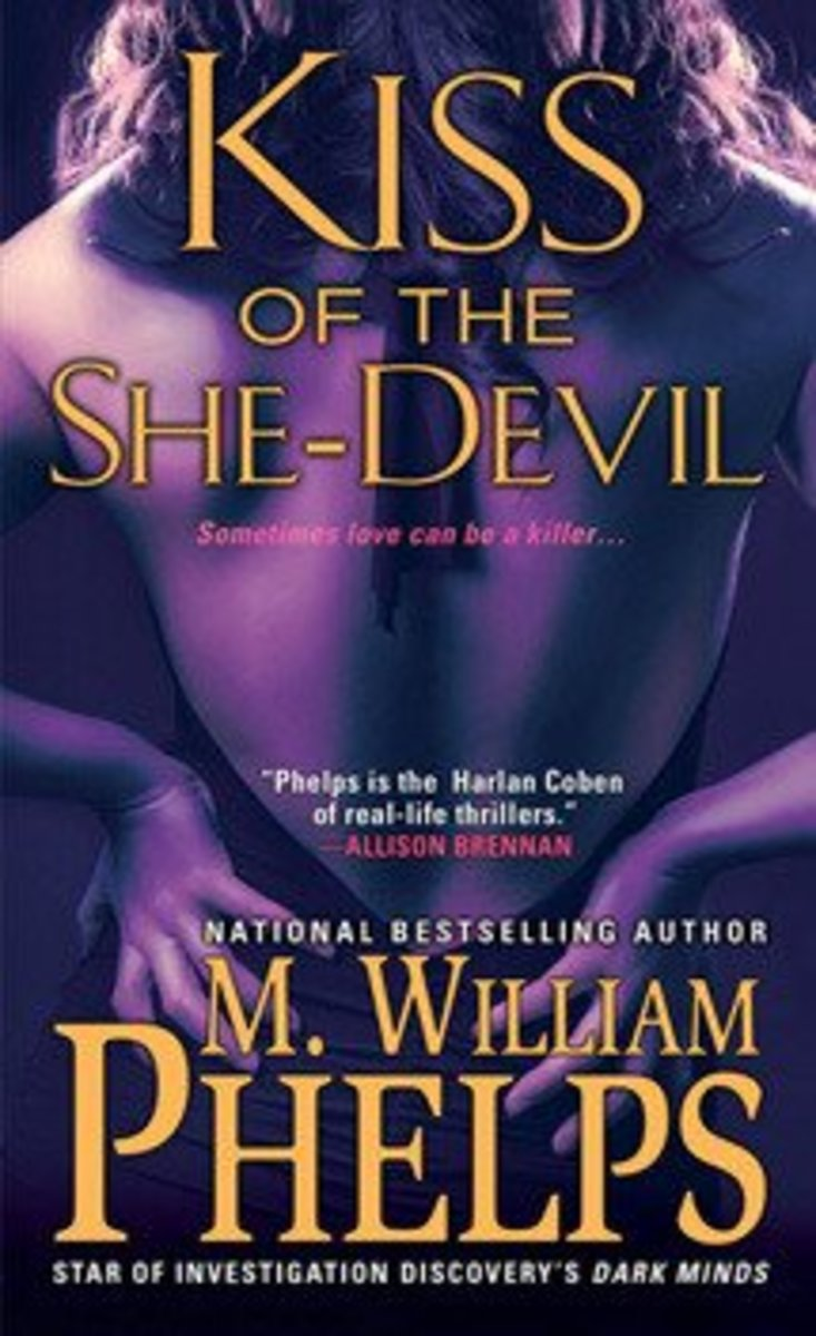 Kiss of the She Devil by M. William Phelps