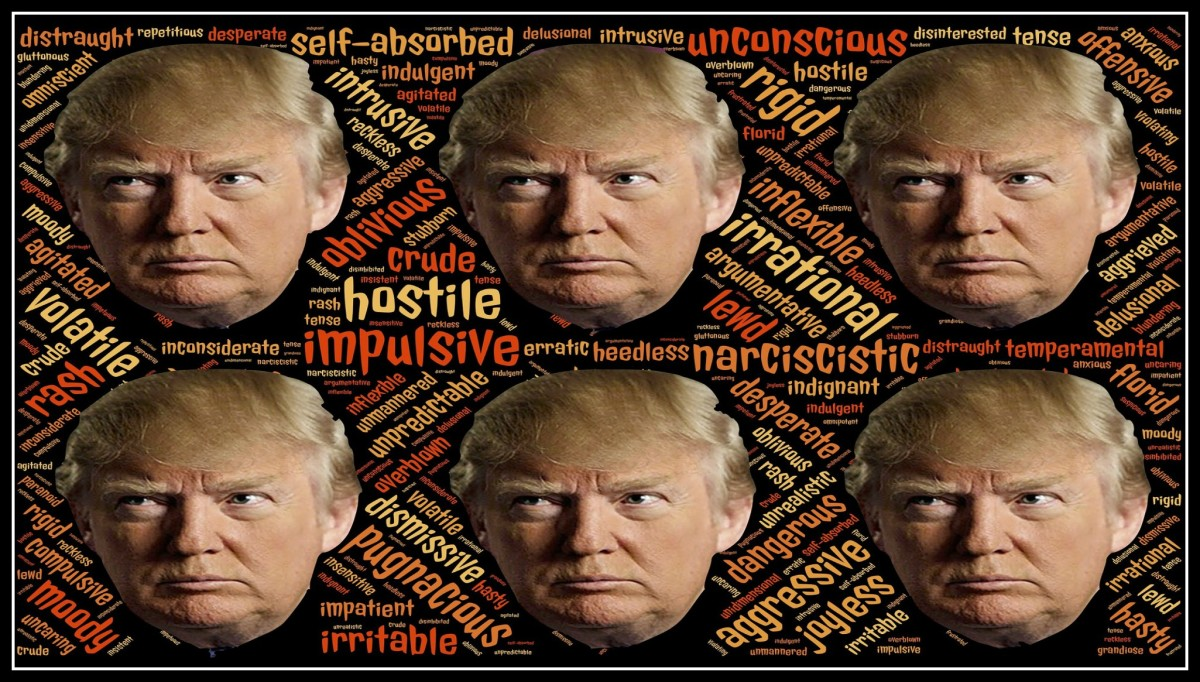 Trump's destructive behaviors and personality disorders which border on psychosis make him unfit for office.