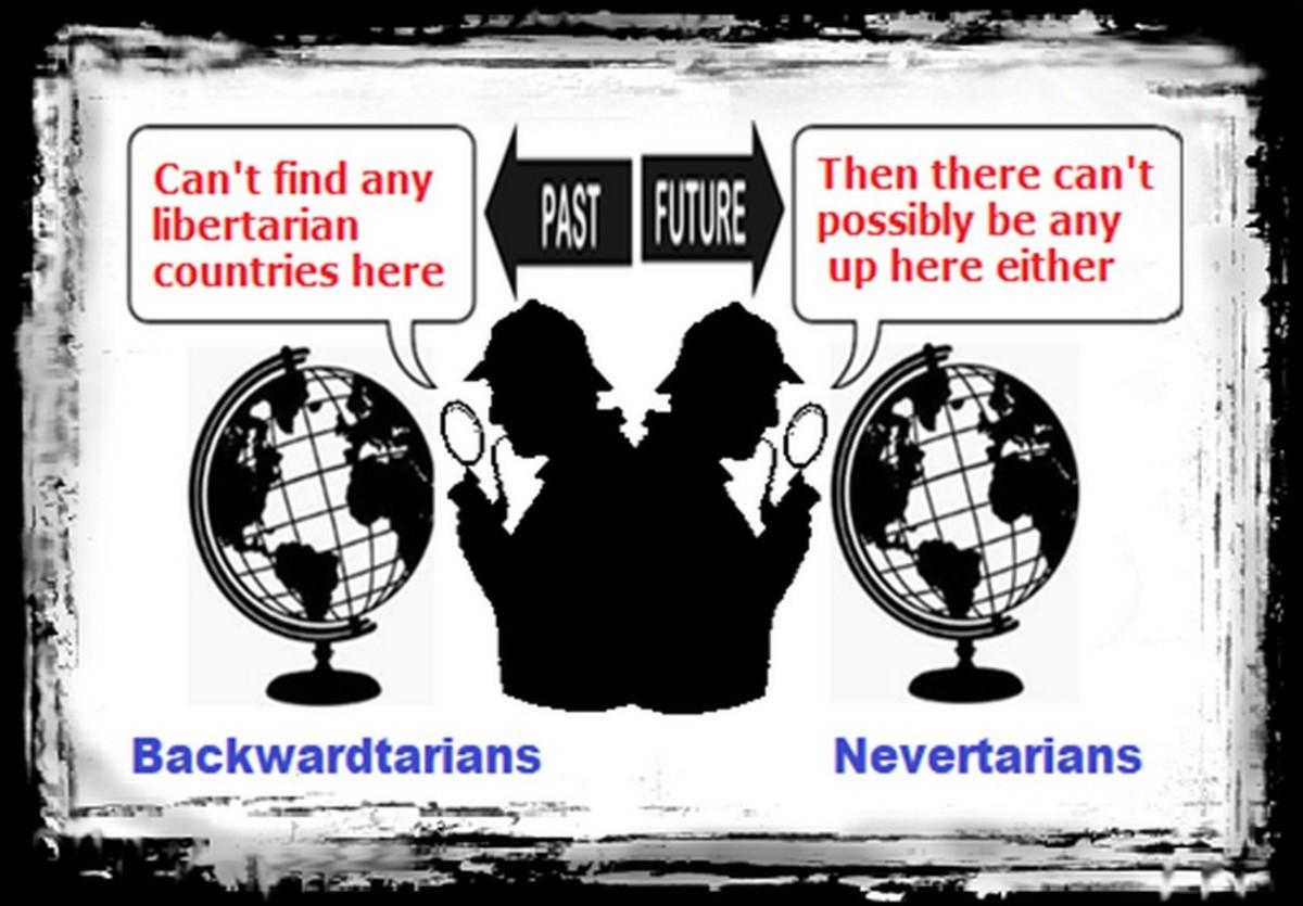 Nevertarians and Backwardtarians