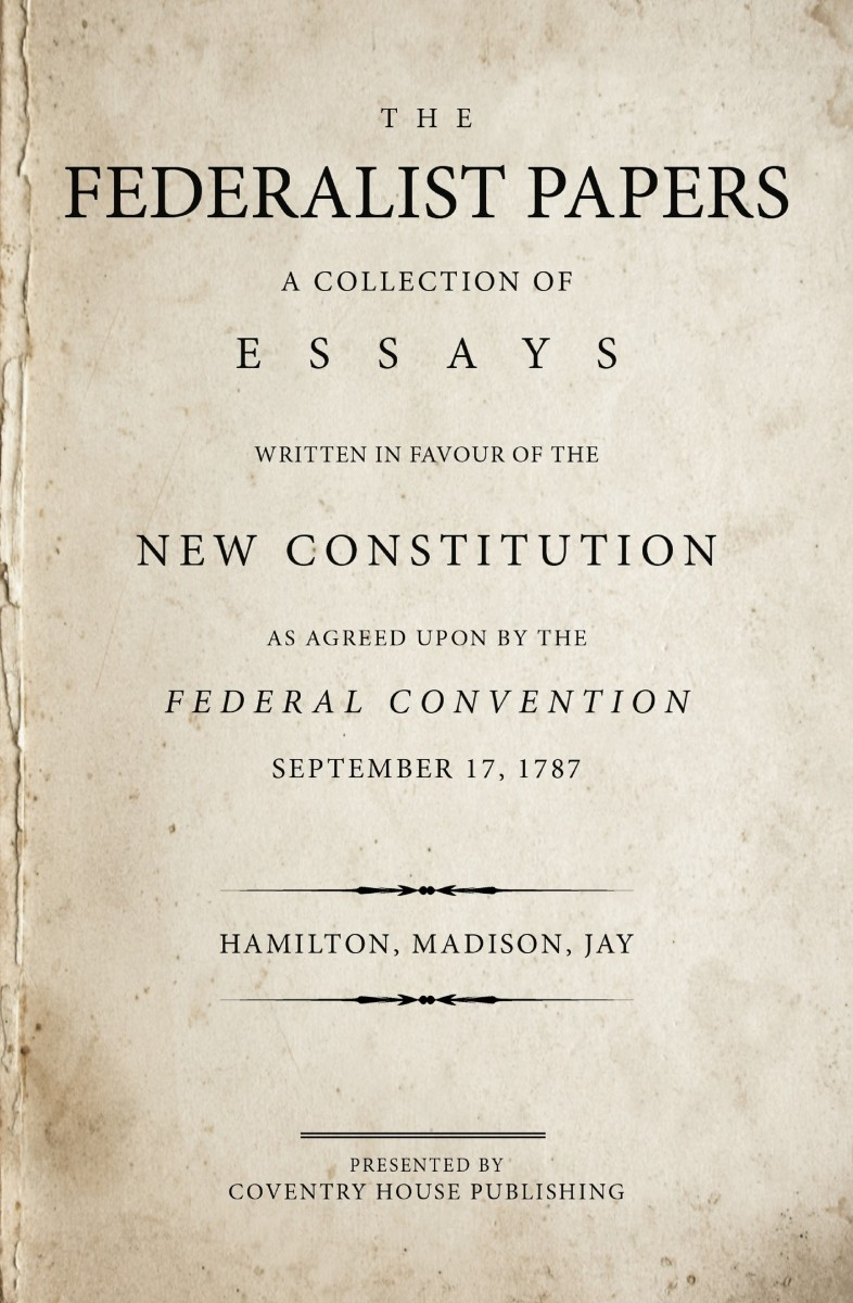 The Federalist Papers: Mandatory Reading