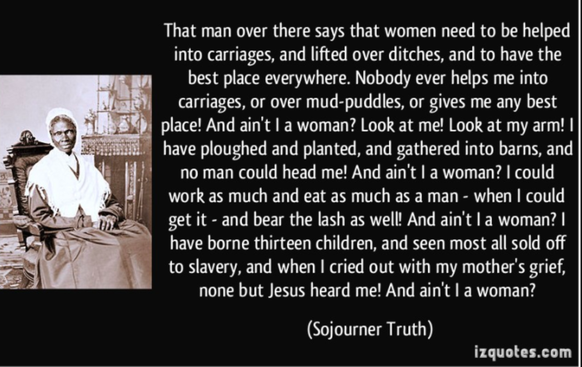Ain't I A Women?  Sojourner Truth