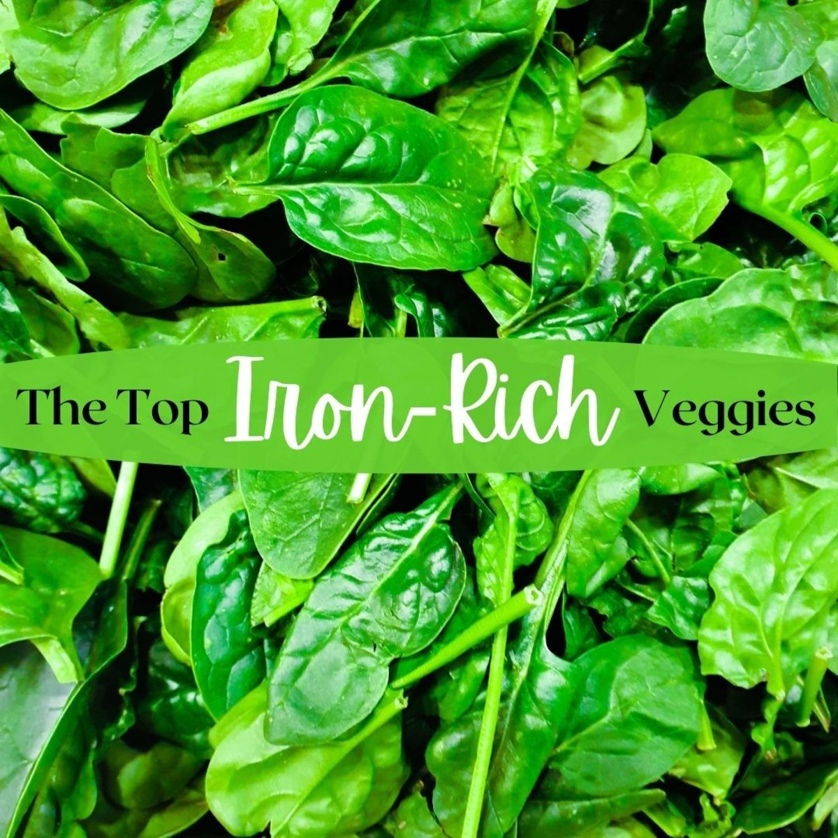 Top 6 Iron-Rich Vegetables
