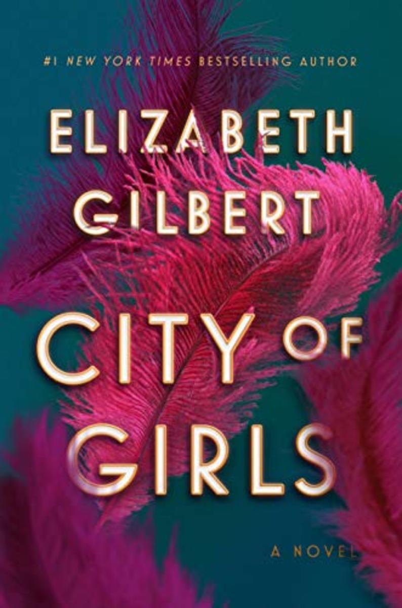 """City of Girls"" by Elizabeth Gilbert"