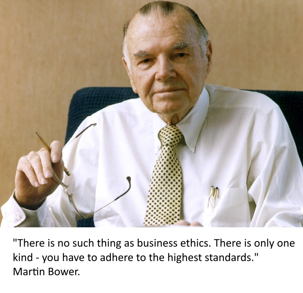 There is no such thing as business ethics. Ethics are universal. Something is either for the common good or it is not.