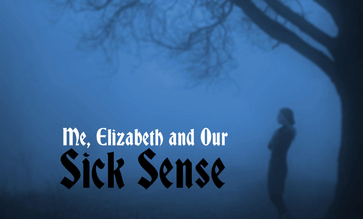 me-elizabeth-and-our-sick-sense