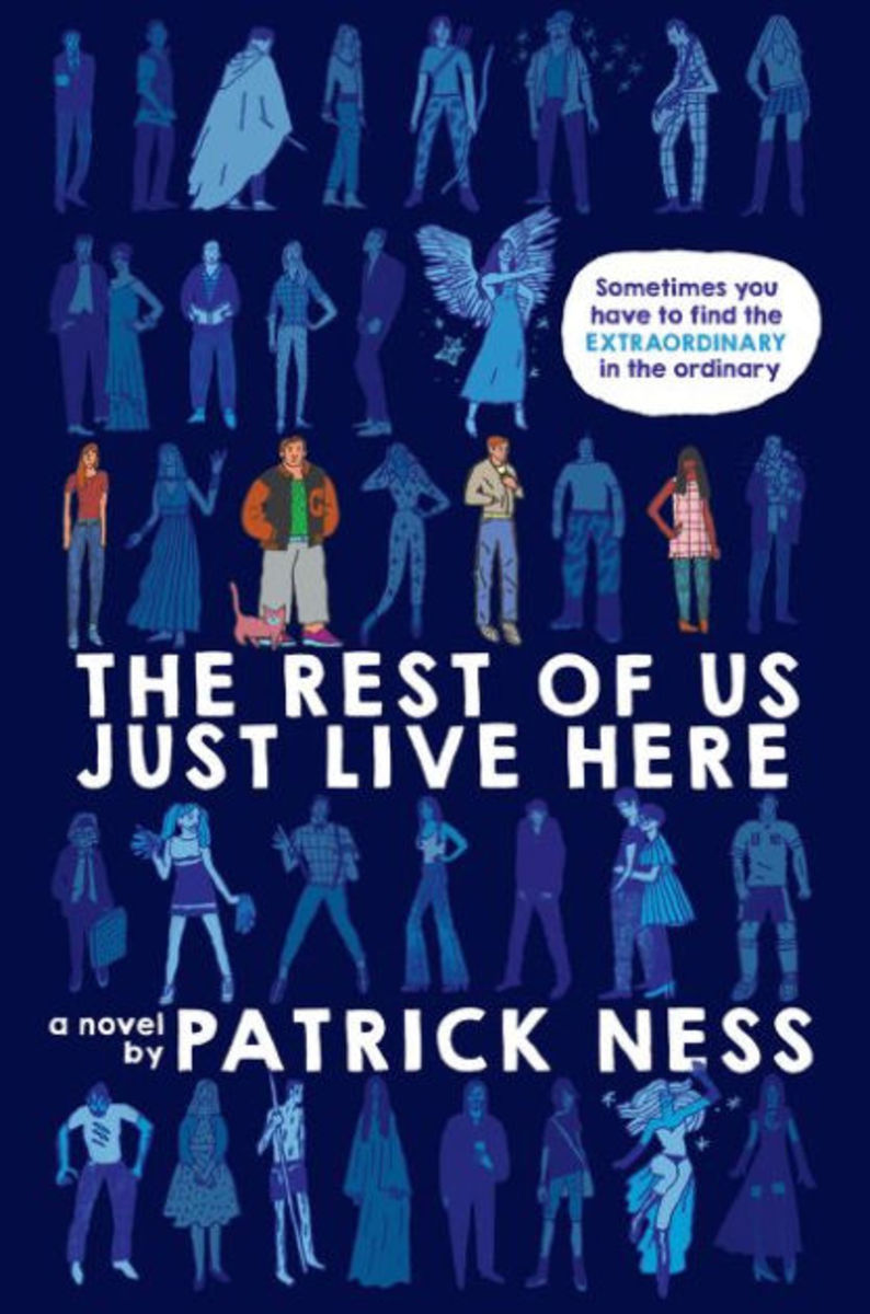 """The Rest of Us Just Live Here"" by Patrick Ness"