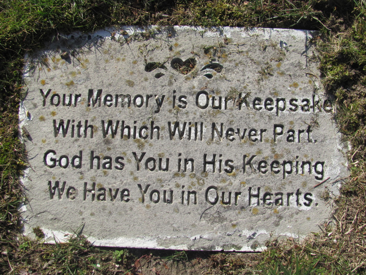 "Stepping stone from the cemetery:  ""Your memory is our keepsake with which will never part.  God has you in His keeping.  We have you in our hearts."""