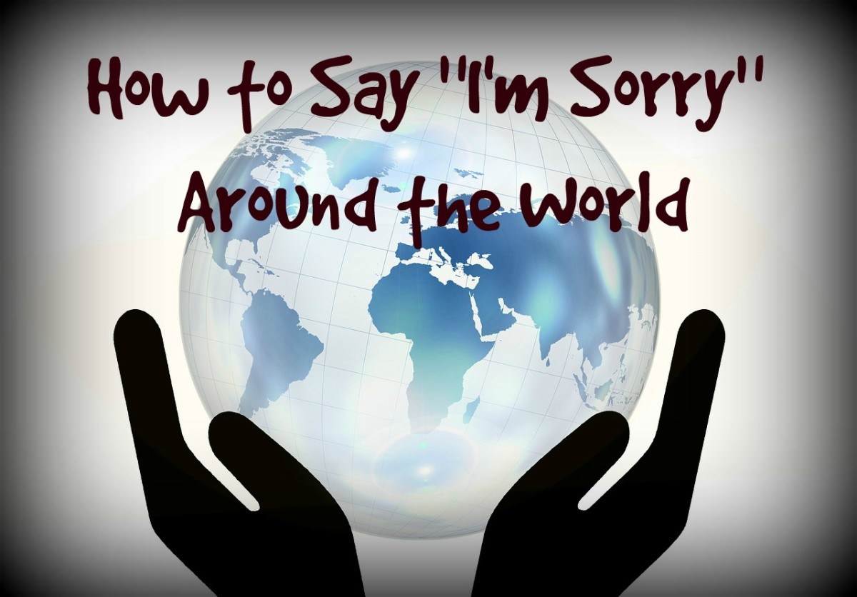"All around the world, people say ""I am  sorry."""