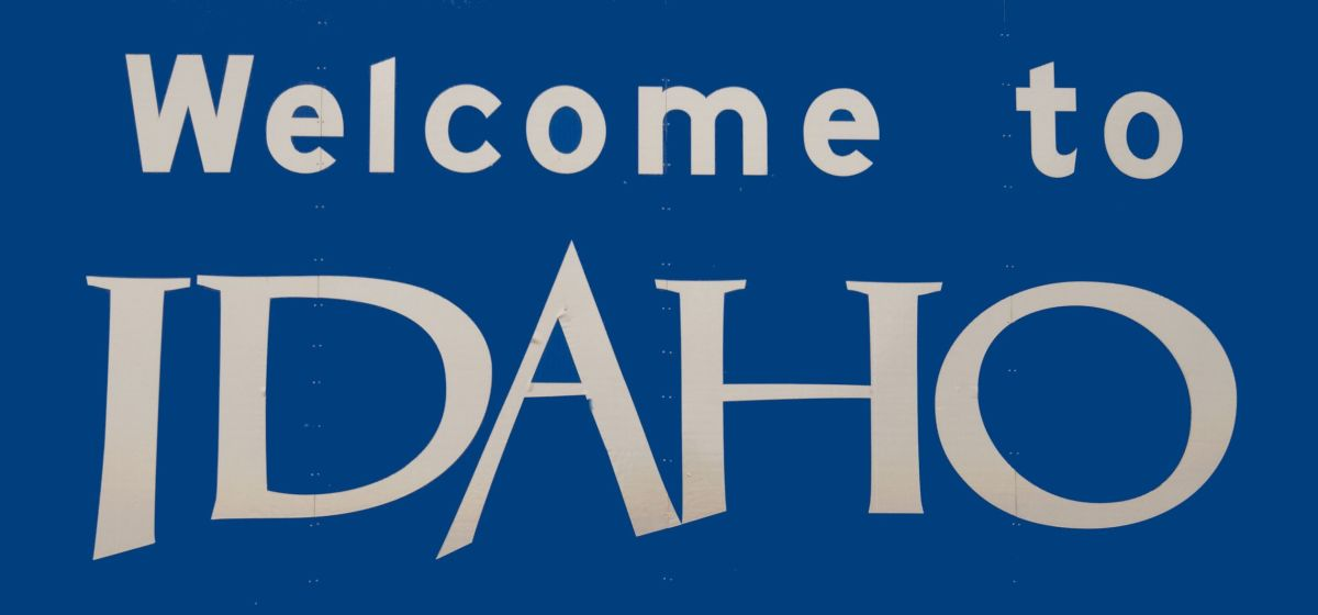 The sign at the border crossing into Idaho.