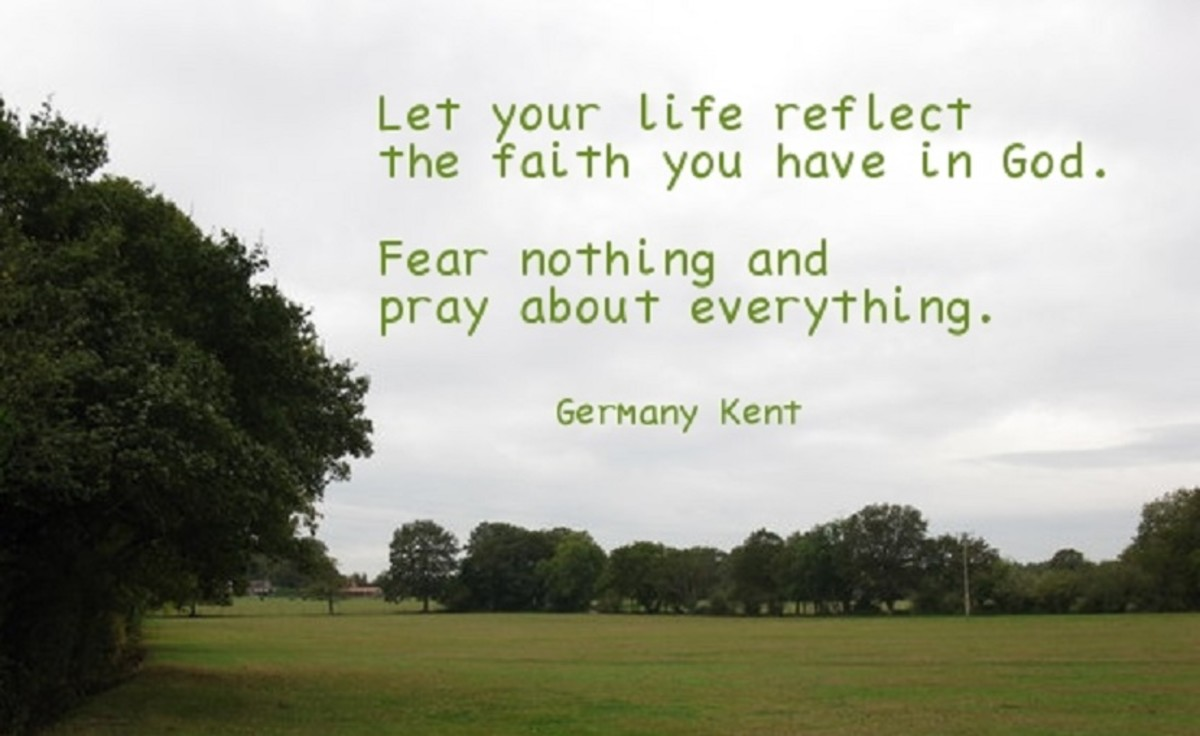 Let your life reflect your faith.