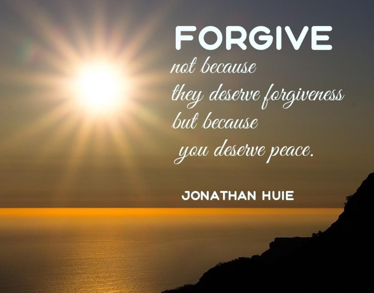 Forgive ... you deserve peace. Photo by Max Dawncat