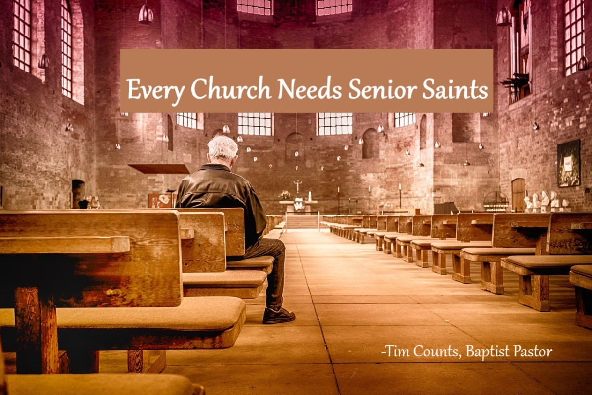 Every church needs senior saints.