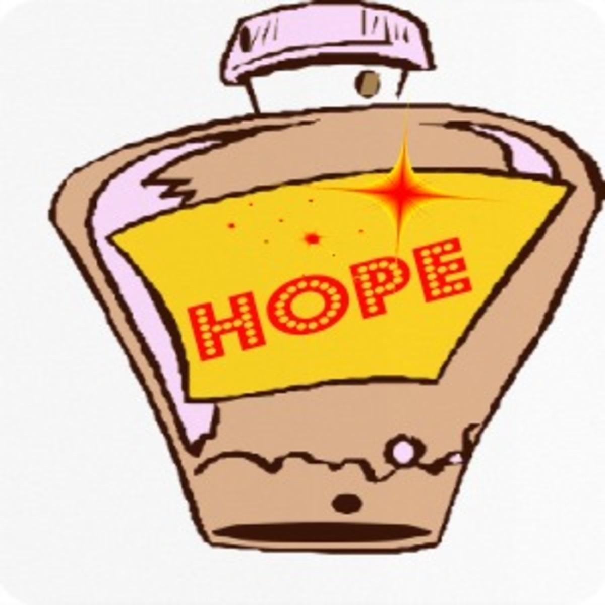 "It's called ""hope in a bottle."""