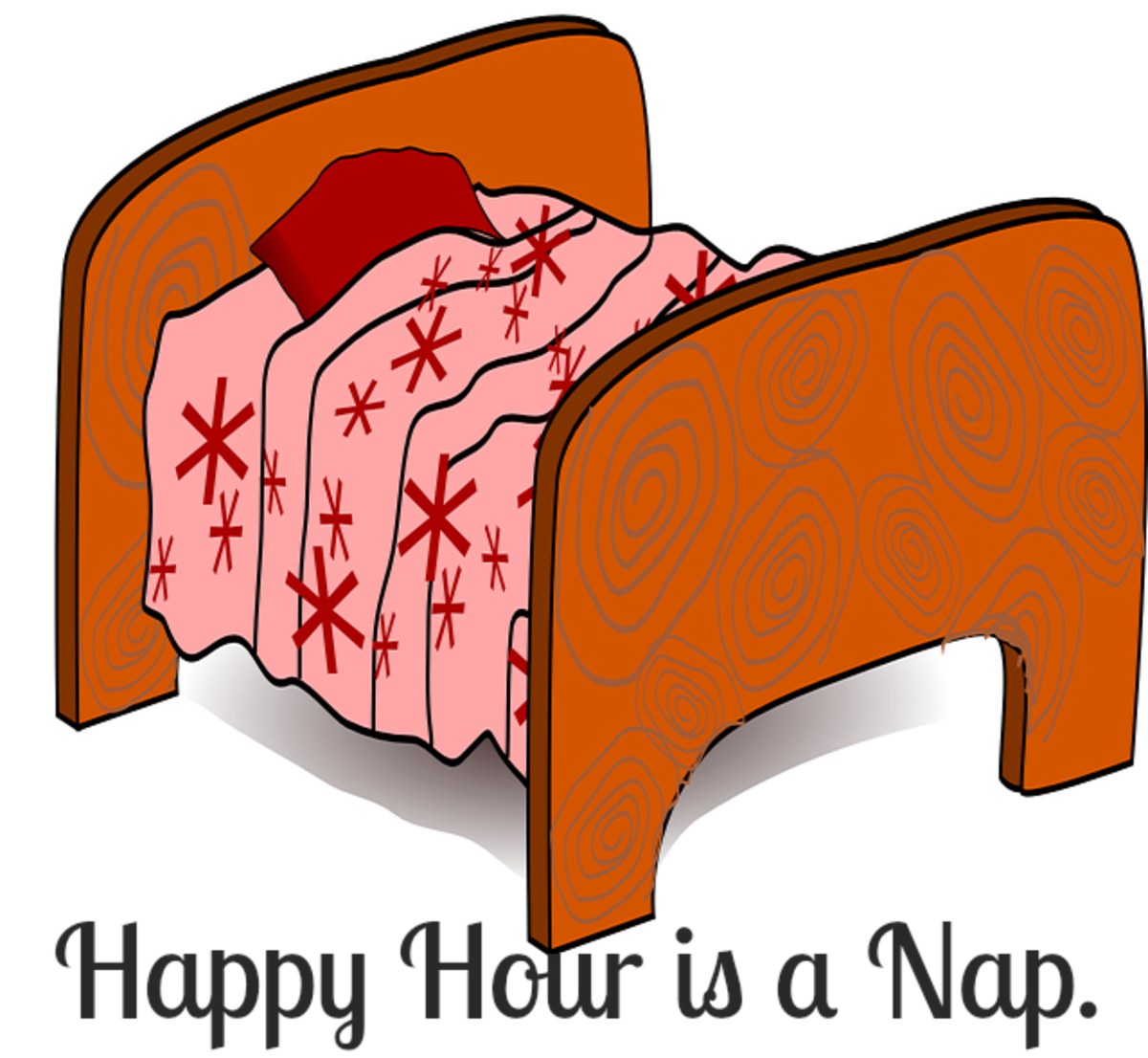 Happy hour is a nap.