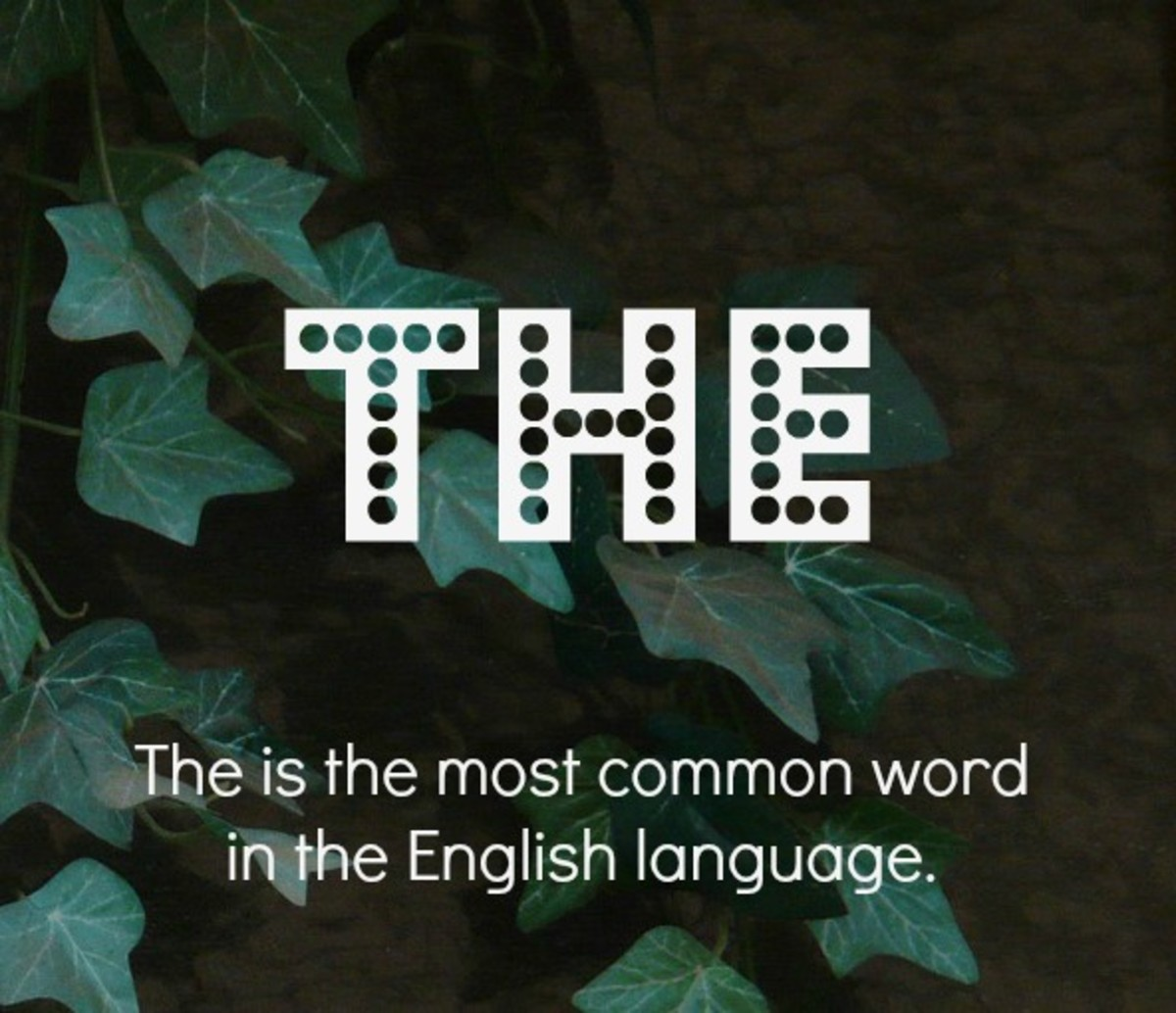 """The"" is the most common word in the language."