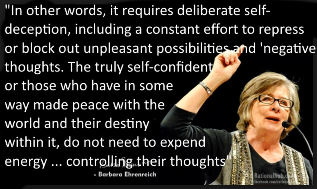 Real self-confidence means one can call a negative situation for what it is... Barbara Ehrenreich