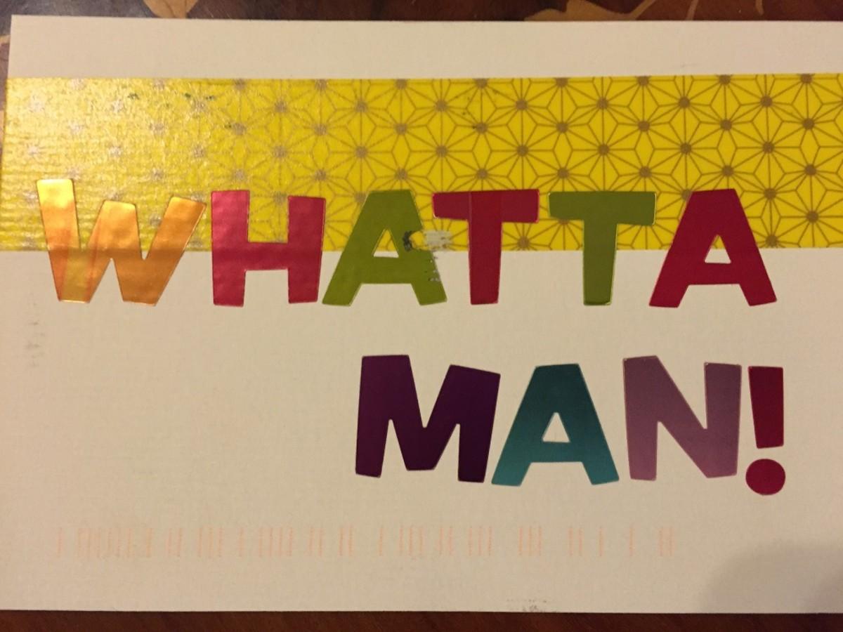Whatta Man!