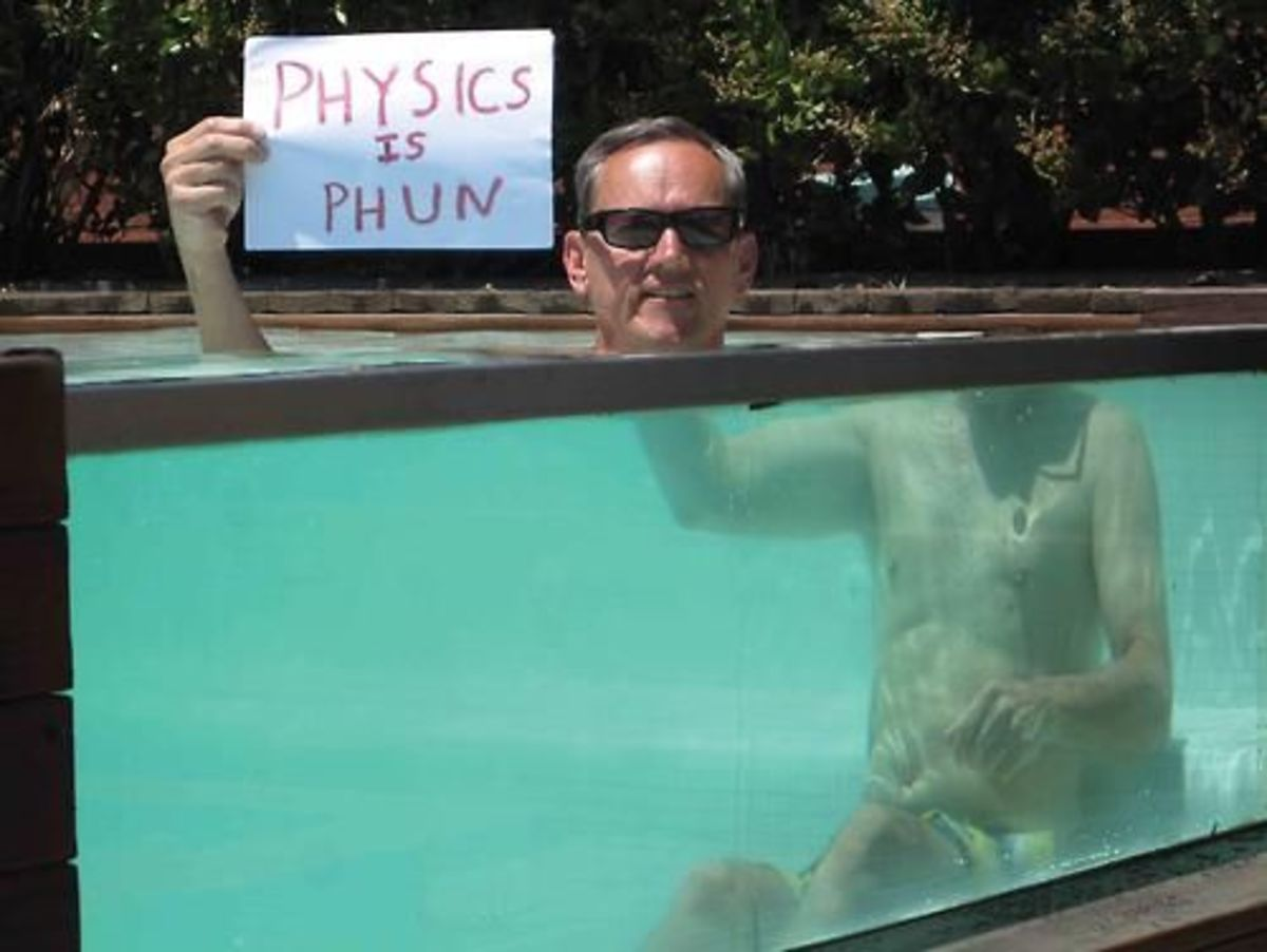 Physics... and swimming pools.