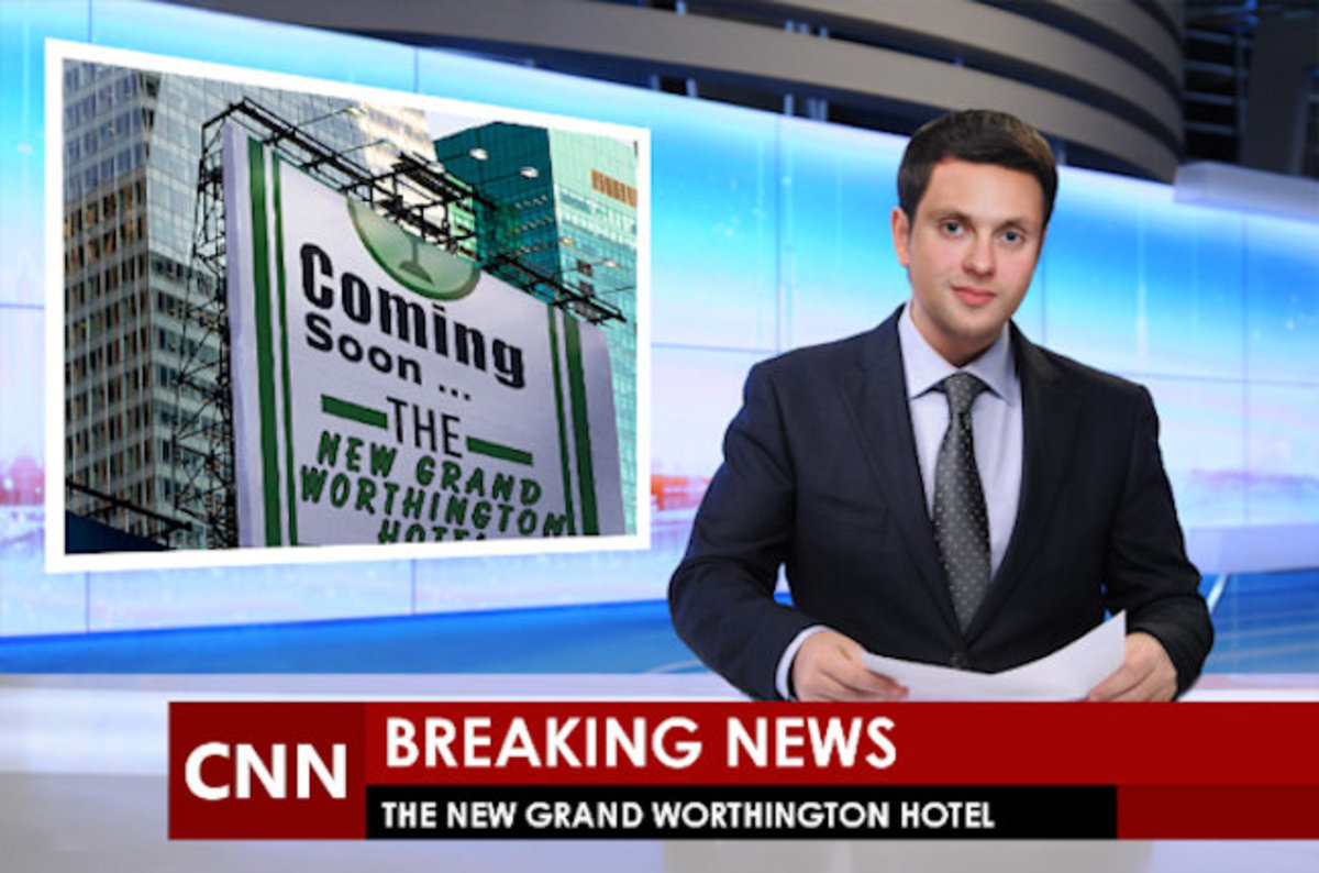 News will travel fast concerning the New Worthington Hotel ...