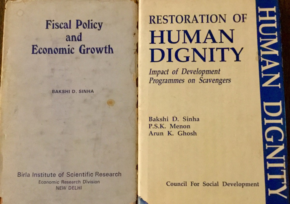 Fiscal Policy and Economic Growth—Author, Professor Bakshi.D. Sinha; Restoration of Human Dignity—Author-Professor Bakshi.D. Sinha
