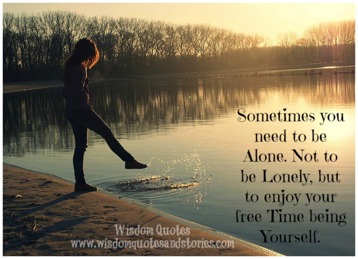 It's Ok to be Alone