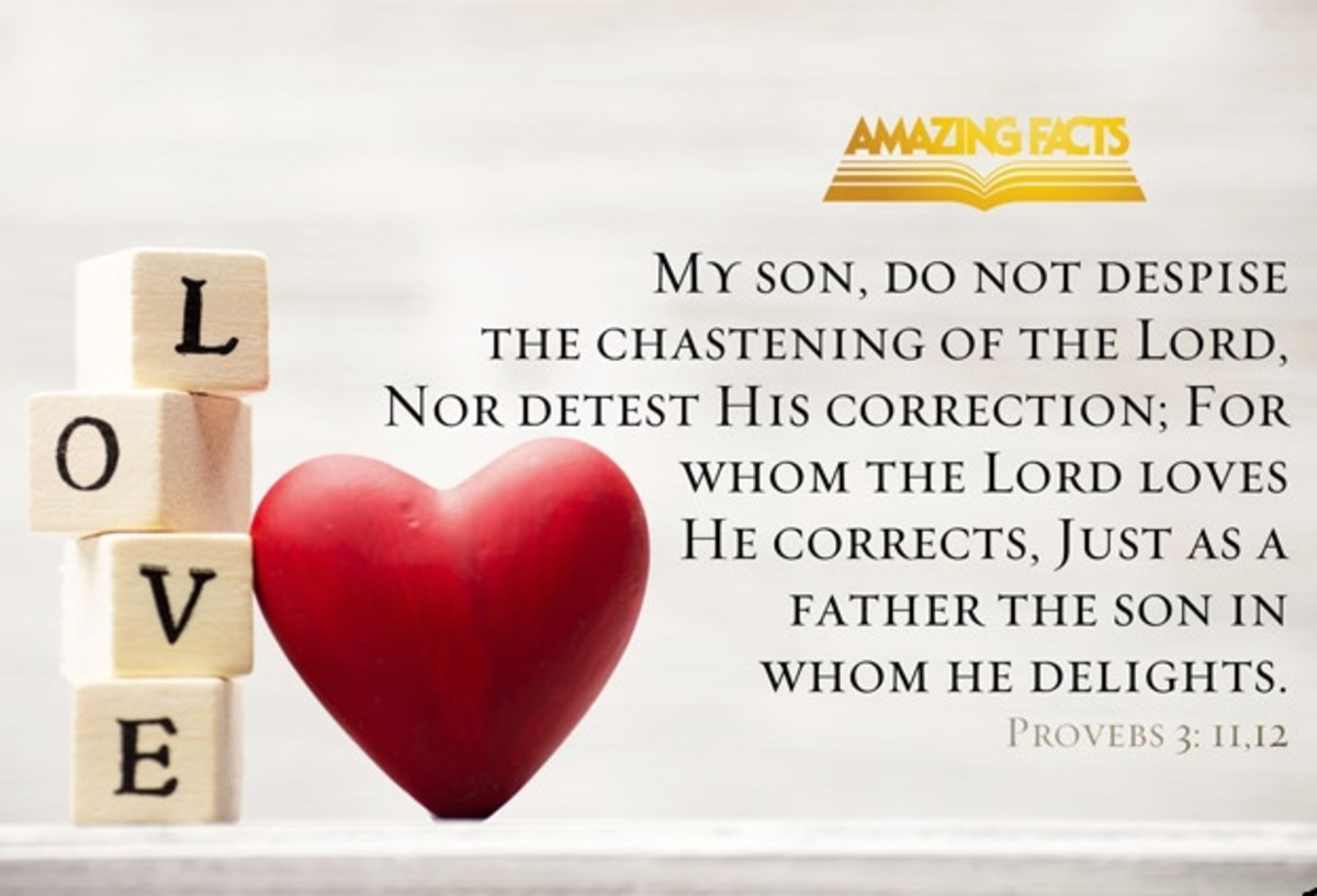 Whom the Lord loves, He corrects.