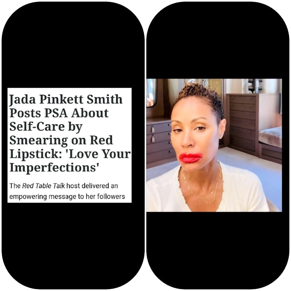 """May 18, 2020 Jada Pinkett Smith posted a powerful message to her fans. """"Love Your Imperfections"""""""