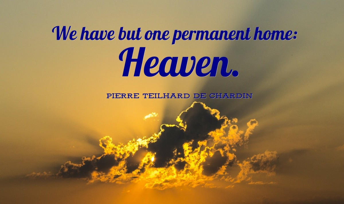 We have one permanent home: Heaven.