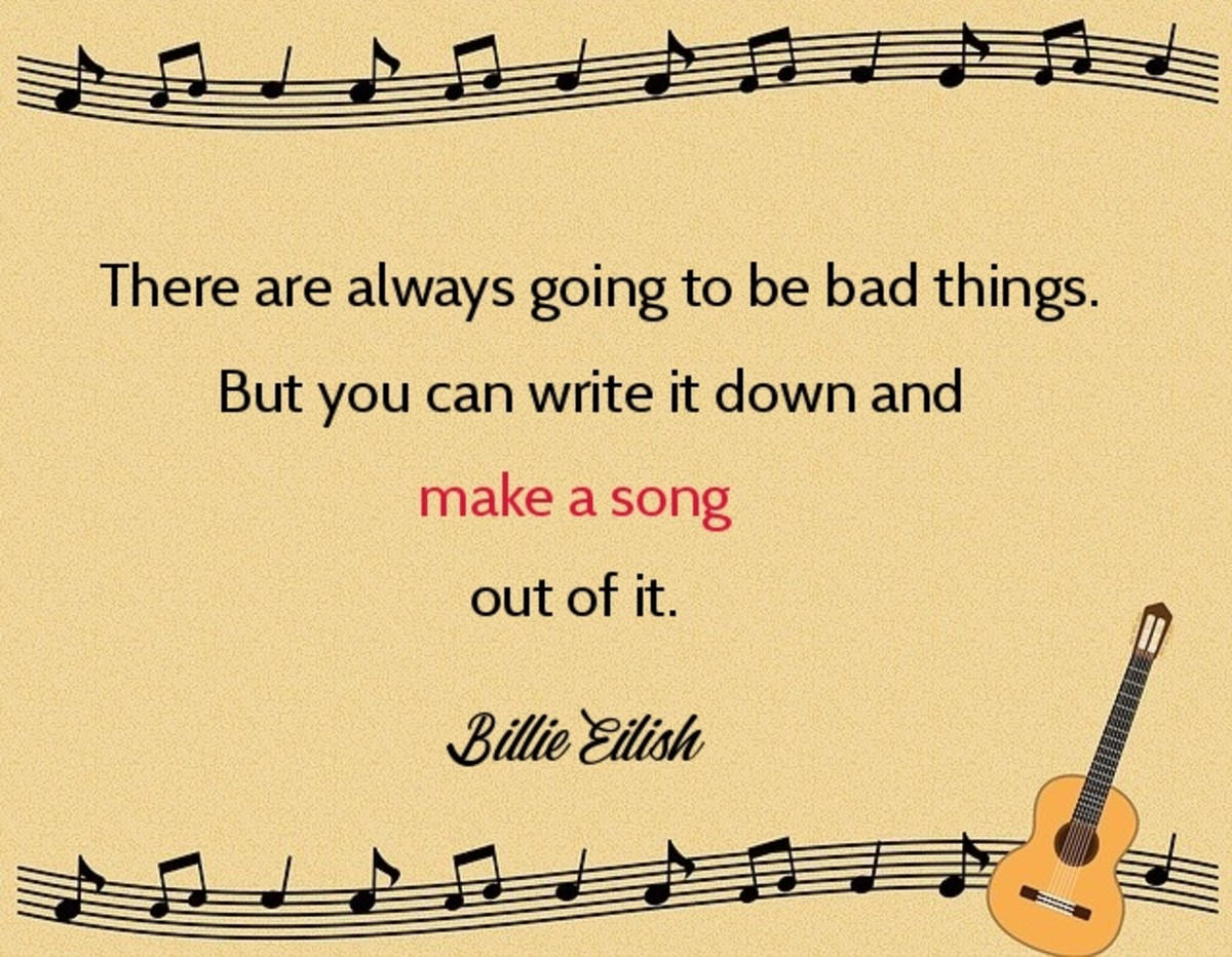 There are always going to be bad things ... make a song out of it.