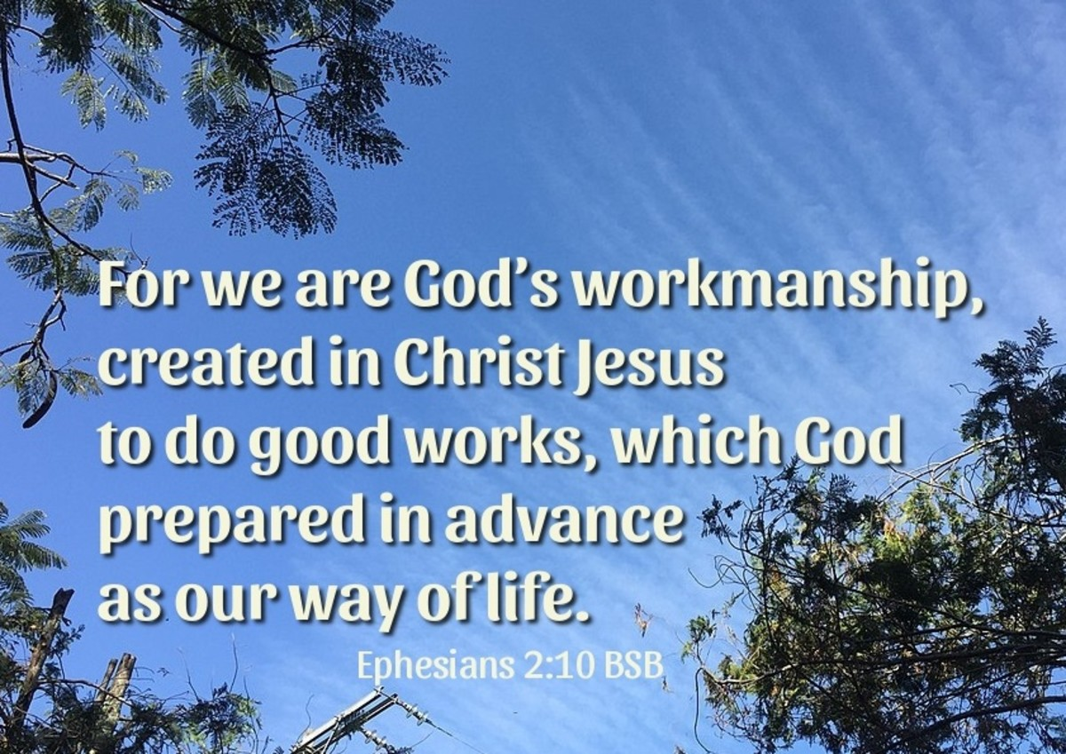 For we are God's workmanship, created in Christ Jesus to do good works.