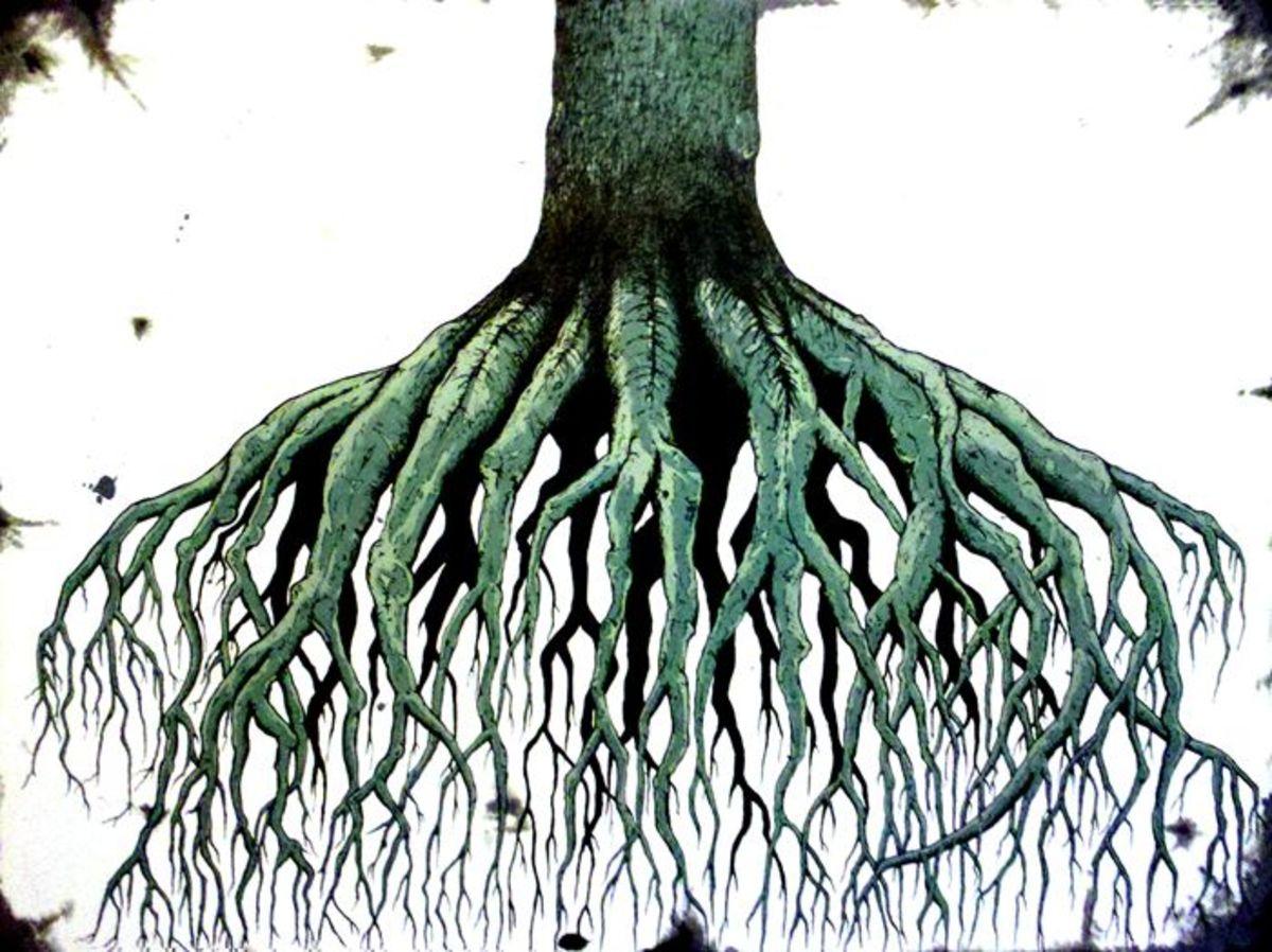 Roots do a mighty work underground.