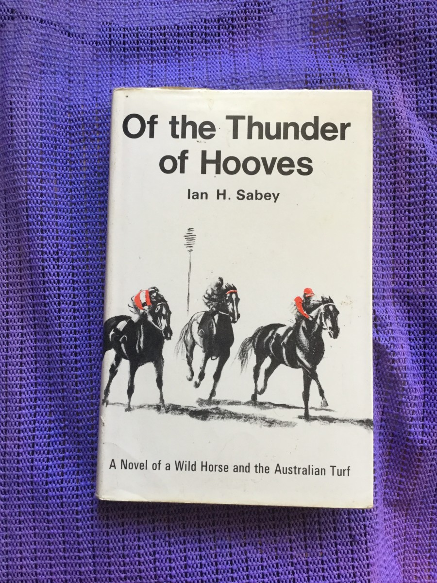 Of the Thunder of Hooves by Ian H Sabey