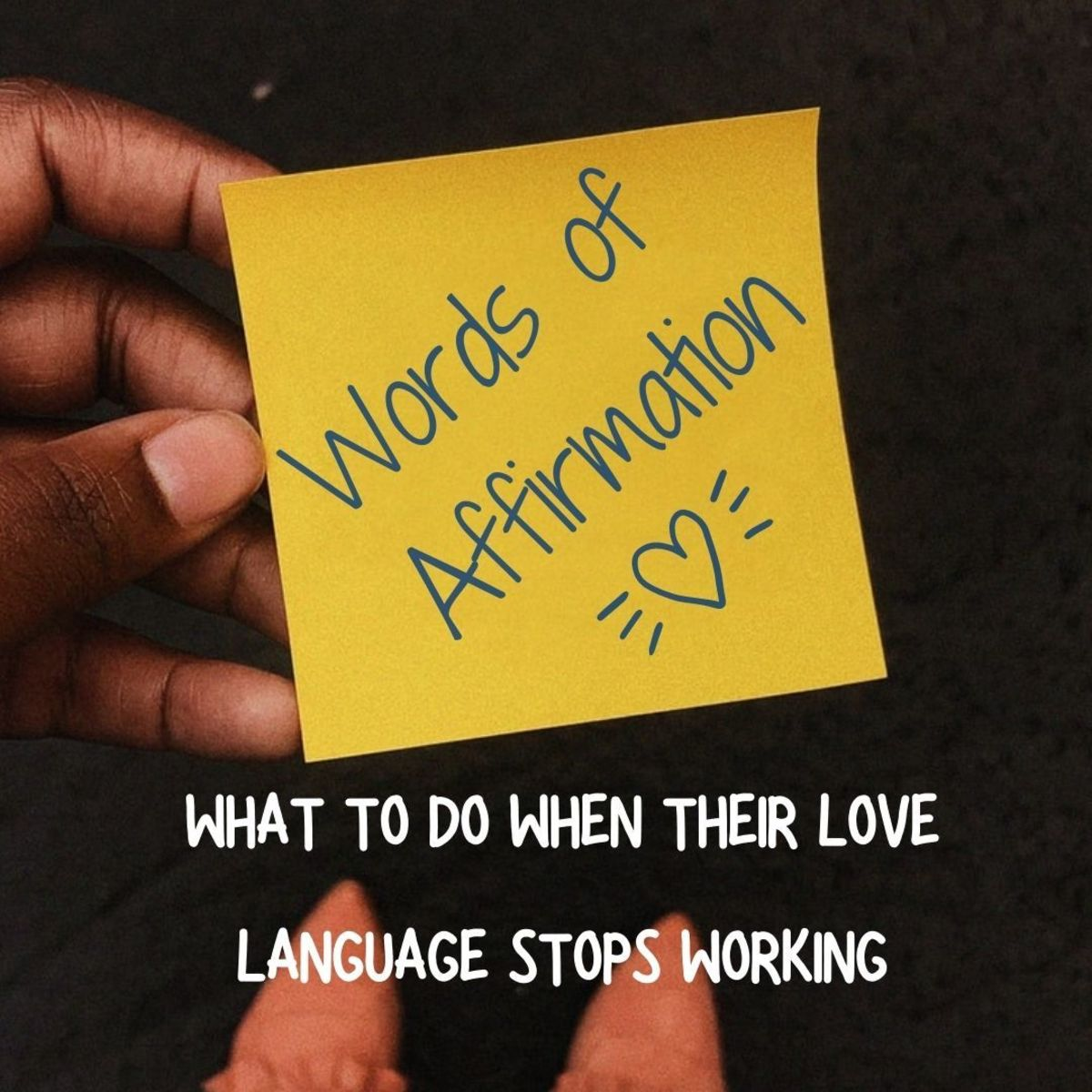 If you want to use words of affirmation with your partner, it's crucial to understand how it makes them feel.