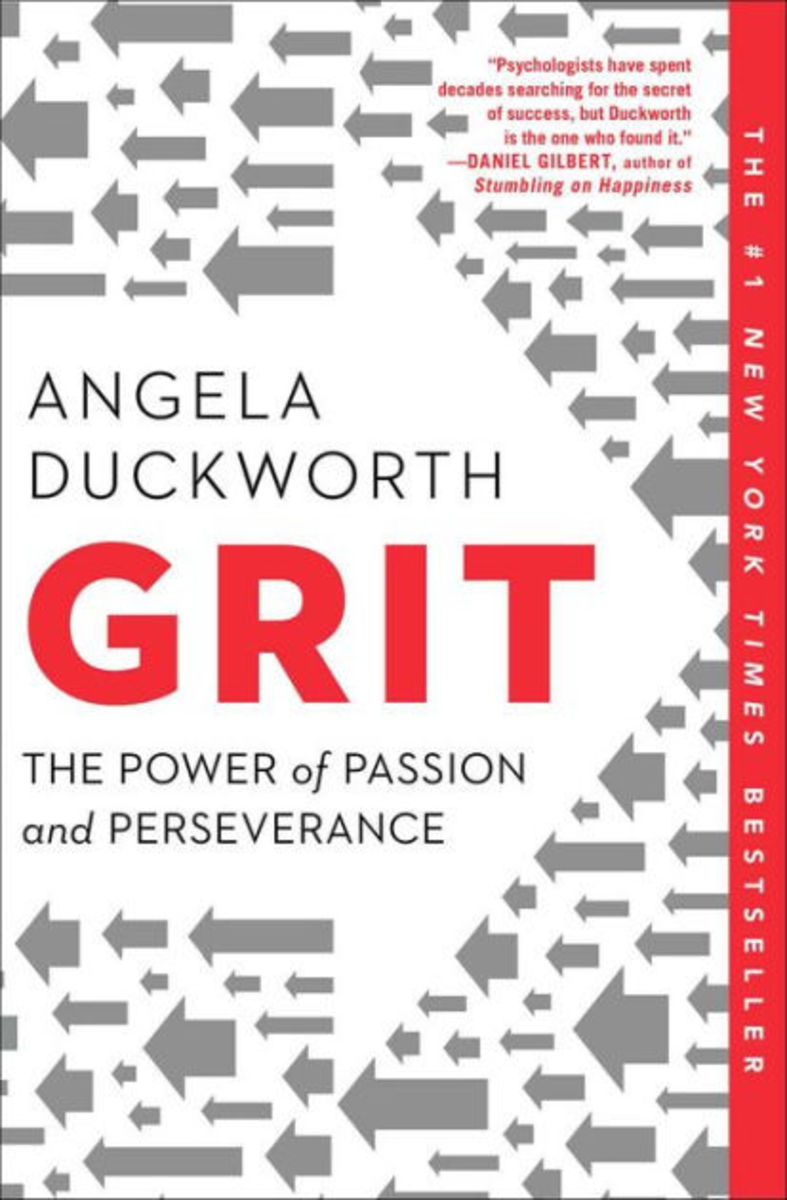 "A Book Review of ""Grit"" by Angela Duckworth"
