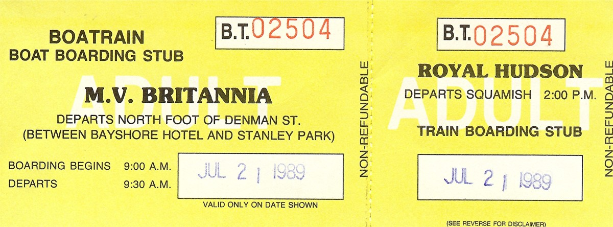 One of our ticket stubs for the Britannia/Royal Hudson Steam Train trip.