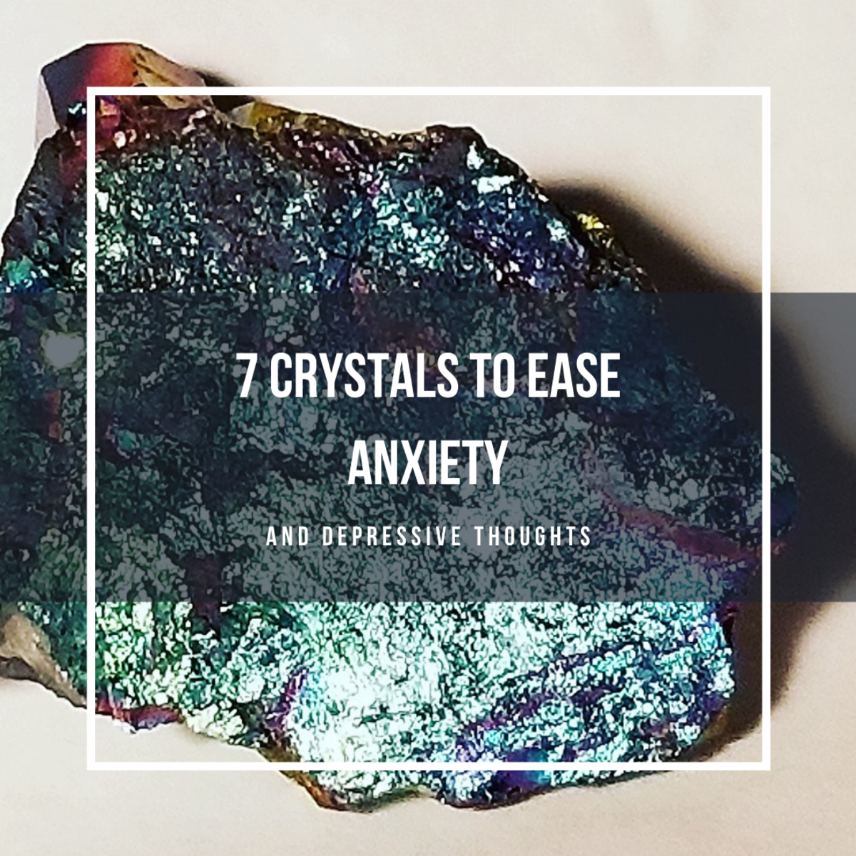 Bornite can alleviate some anxious feelings.