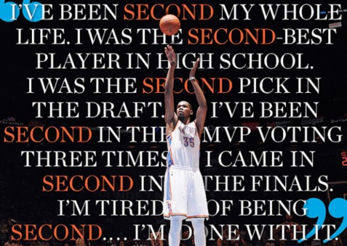A quote from Durant on always coming in second.