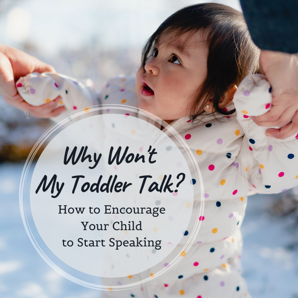 There are many factors that cause speech delay in children, and sometimes your child just isn't ready to talk yet. Try out these easy activities at home to encourage your toddler to start talking.