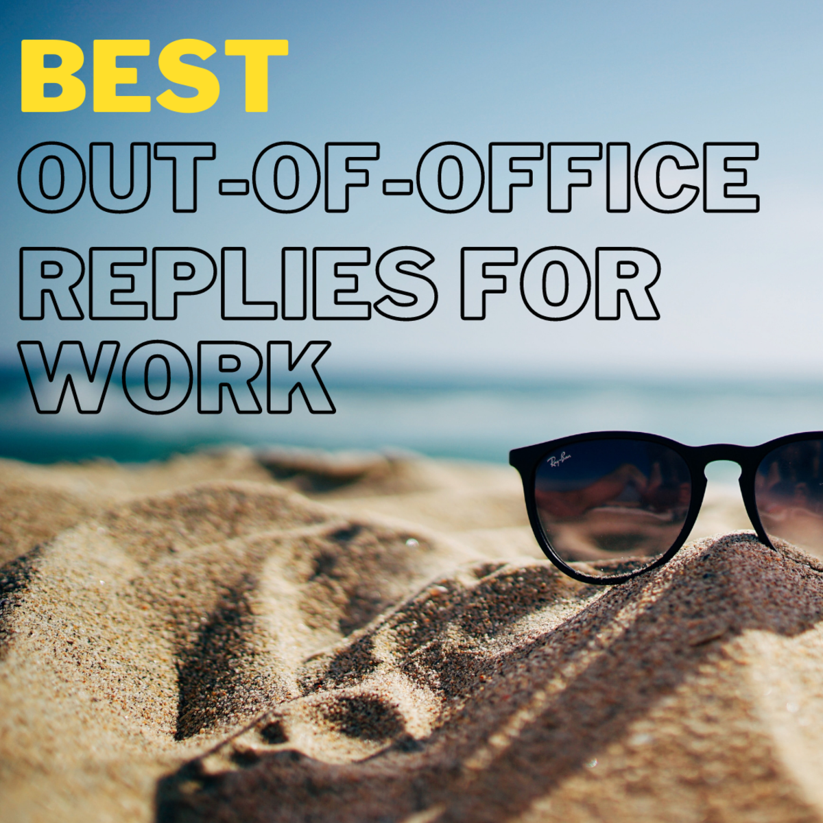 Best Out-of-Office Away Messages for Work