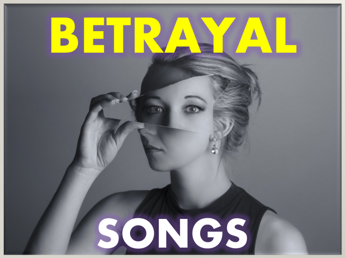 Songs About Betrayal
