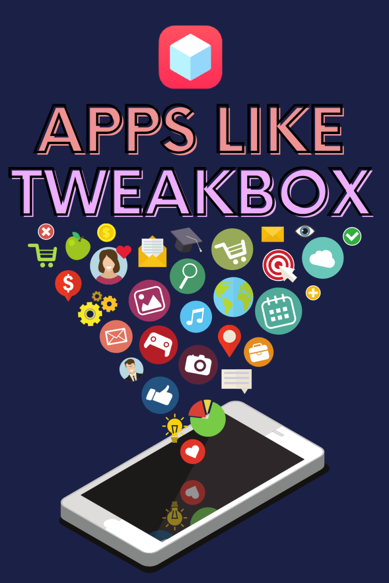 9 Apps Like TweakBox: Install Third Party Apps Without Jailbreak