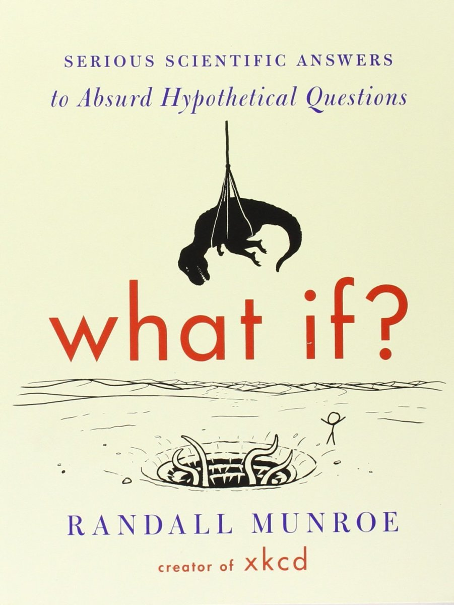 "A Book Review of ""What If?"" by Randall Munroe"