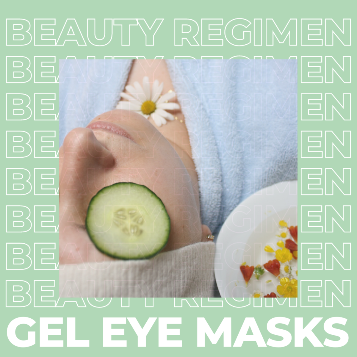 Adding an Eye Mask to Your Beauty Regimen