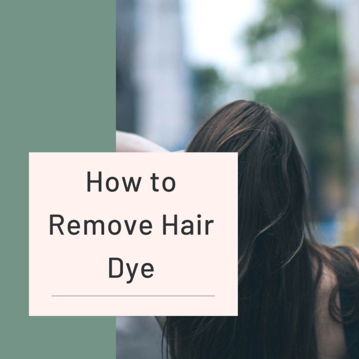 How to Remove Hair Dye