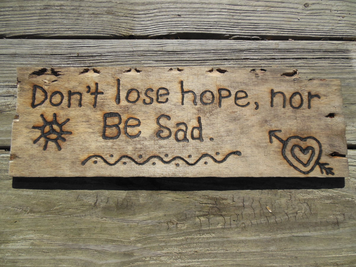Don't Lost Hope, Nor Be Sad