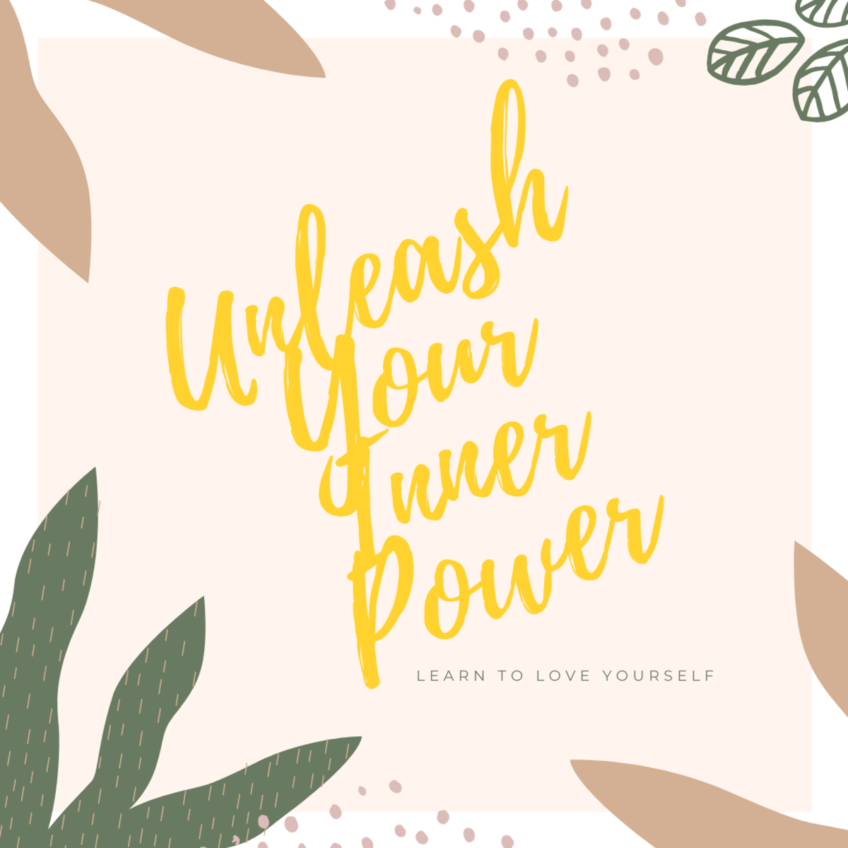 How to Unleash Your Power Within