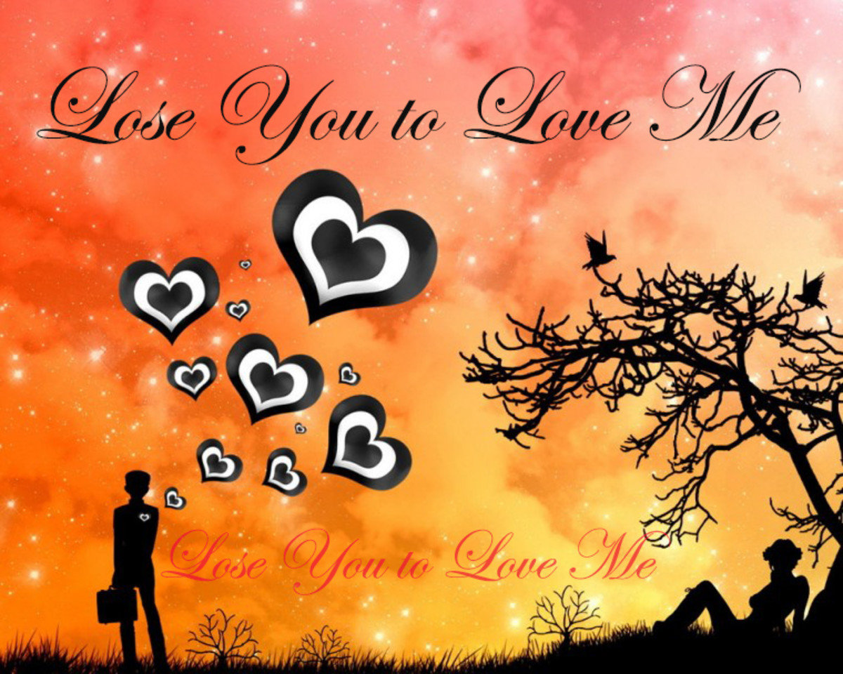 Lose You to Love Me!