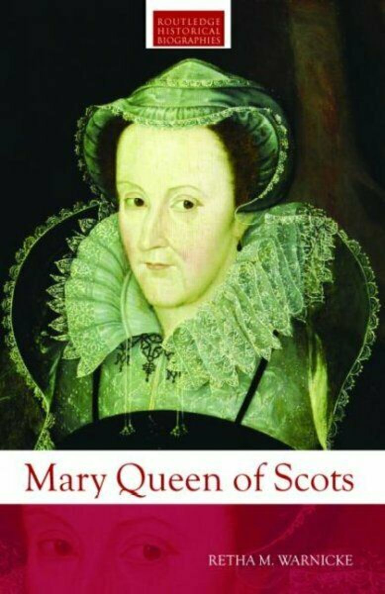 Mary, Queen of Scots, in the Eyes of Modern Tudor Historians